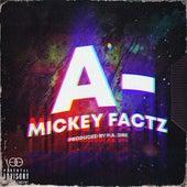 A- von Mickey Factz