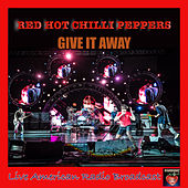 Give It Away (Live) von Red Hot Chili Peppers