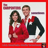 Sometimes (Live) von Carpenters