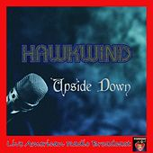 Upside Down (Live) by Hawkwind