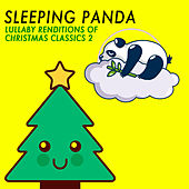 Lullaby Renditions of Christmas Classics 2 von Sleeping Panda