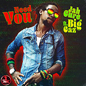Need you von Jah Cure