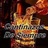 Cantinazos de Siempre by German Garcia