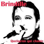 Quelqu'un qui chante de Brindille