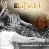 Look Back by Helga