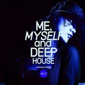 Me, Myself and Deep-House, Vol. 2 von Various Artists