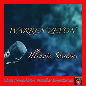 Illinois Sessions (Live) by Warren Zevon