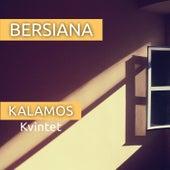 Bersiana von Kalamos Kvintet