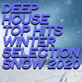 Deep House Top Hits Winter Selection Snow 2020 de Various Artists