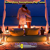Sweet Easy Saxophone Pop Tunes by Saxtribution