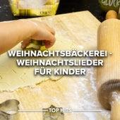 Weihnachtsbäckerei - Weihnachtslieder für Kinder von Various Artists