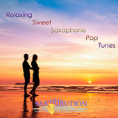 Relaxing Sweet Saxophone Pop Tunes by Saxtribution