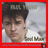 Soul Man (Live) by Paul Young