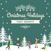 Christmas Holidays with Tony Bennett von Tony Bennett