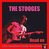 Head On (Live) de The Stooges