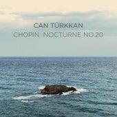 Nocturne No. 20 in C Sharp Minor, Op. Posth. fra Can Türkkan