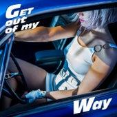 Get Out Of My Way van Inge Van Calkar