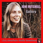 Gallery (Live) by Joni Mitchell