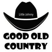 Little Johnny von Good Old Country