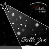 Feelfalt im Advent, Stille Zeit von Feelfalt