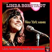 New York Waves (Live) by Linda Ronstadt