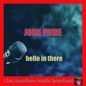 Hello in There (Live) von John Prine