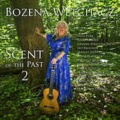 Scent of the Past 2 de Bozena Wetchacz