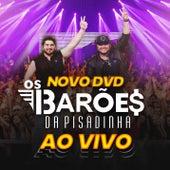 DVD Novo dos Barões da Pisadinha Ao Vivo de Os Barões Da Pisadinha