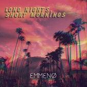 Long Nights, Short Mornings de Emmeno