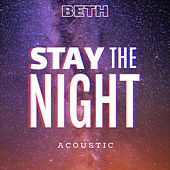 Stay the Night (Acoustic) by Beth