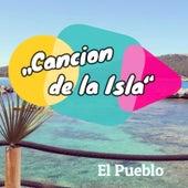 Cancion De La Isla de Pueblo
