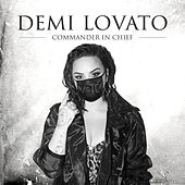 Commander In Chief by Demi Lovato