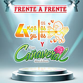 Frente A Frente Ángeles Azules Y Cañaveral by Various Artists