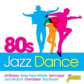 80s Jazz Dance by Various Artists