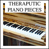 Theraputic Piano Pieces by Relaxing Chill Out Music