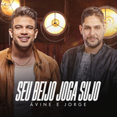 Seu Beijo Joga Sujo by Avine Vinny