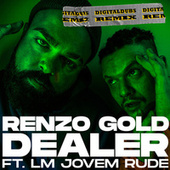 Dealer Remix by Renzo Gold