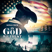 Songs from In God We Trust by Various Artists