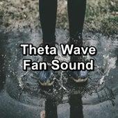 Theta Wave Fan Sound von Yoga