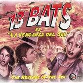 La Venganza Del Sol by 13Bats