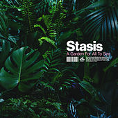 A Garden For All To See von Stasis (Techno)