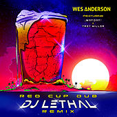 Red Cup Dub (DJ Lethal Remix) by Wes Anderson