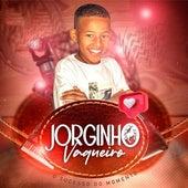 O Sucesso do Momento (Cover) von Jorginho Vaqueiro
