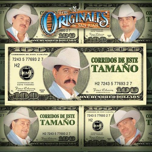 Corridos De Este Tamano by Los Originales De San Juan
