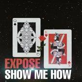 Show Me How de Expose
