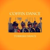 Turkish Dance di Coffin Dance