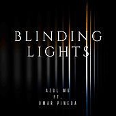 Blinding Lights (Cover) de Azul Ms