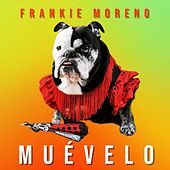 Muevelo von Frankie Moreno