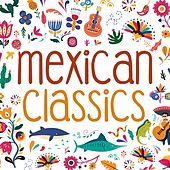 Mexican Classics von Various Artists