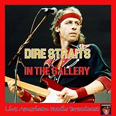 In the Gallery (Live) von Dire Straits